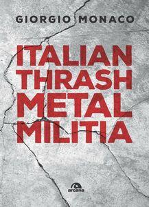 Italian thrash metal militia
