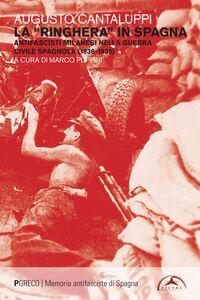 La «ringhiera» in Spagna Antifascisti milanesi nella guerra civile spagnola (1936-1939)