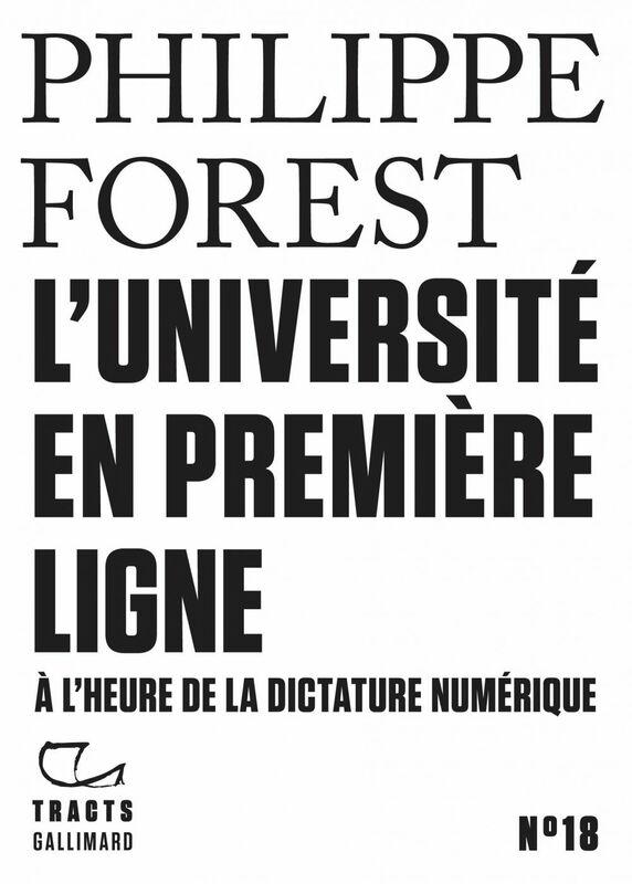 Tracts (N° 18) - L'Université en première ligne À l'heure de la dictature numérique