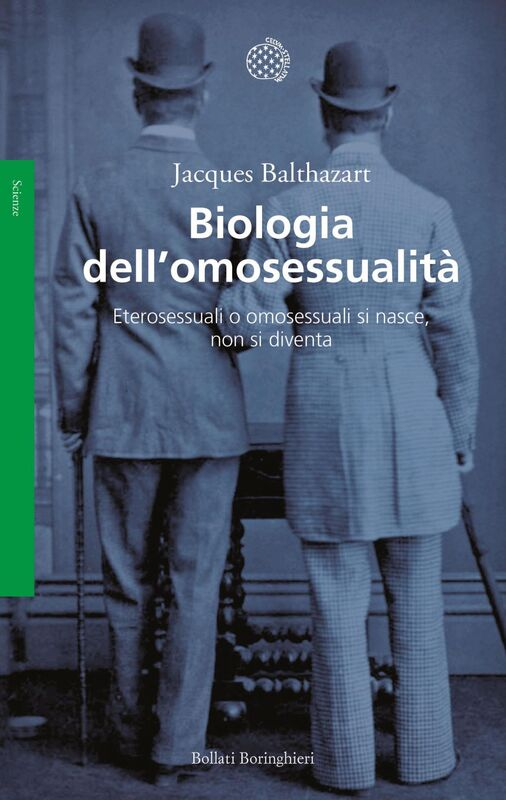 Biologia dell'omosessualità Eterosessuali o omosessuali si nasce, non si diventa
