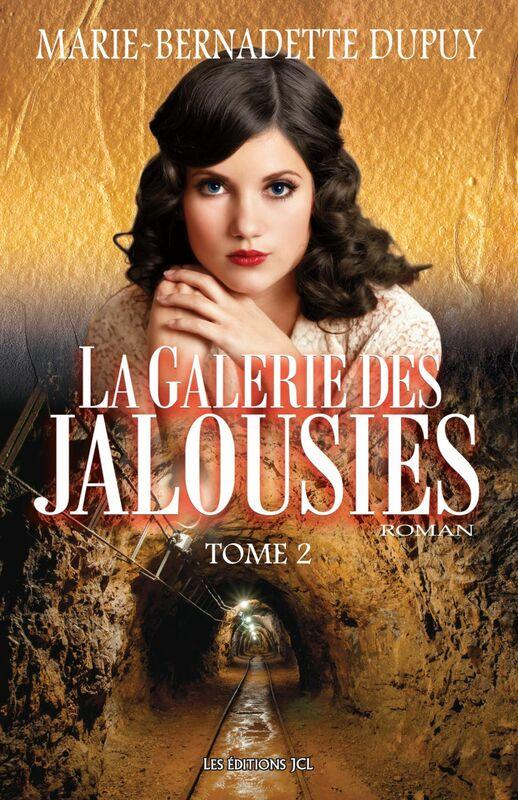 La Galerie des jalousies - Tome 2
