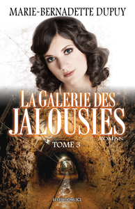 La Galerie des jalousies - Tome 3