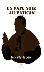 Un pape noir au Vatican Mystère et espionnage