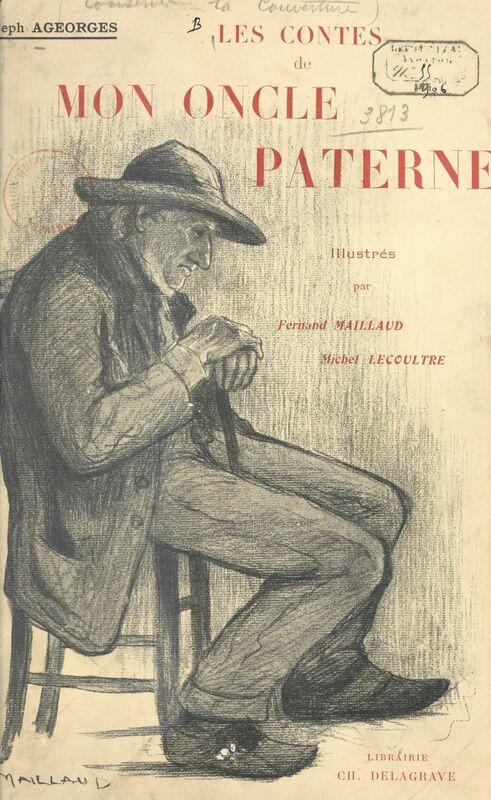 Les contes de mon oncle Paterne Contes et légendes du Berry