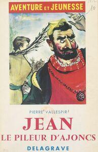 Jean, le pileur d'ajoncs et autres contes