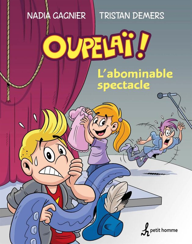 L'abominable spectacle Tome 1