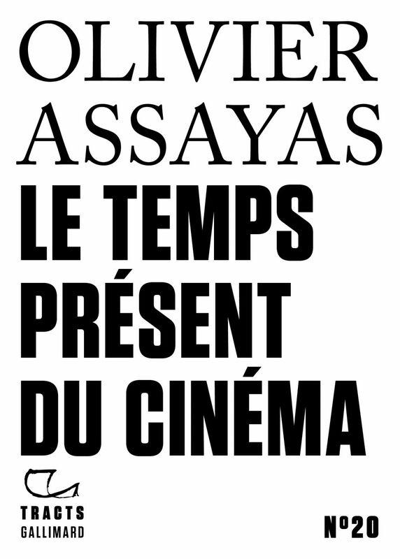 Tracts (N°20) - Le Temps présent du cinéma