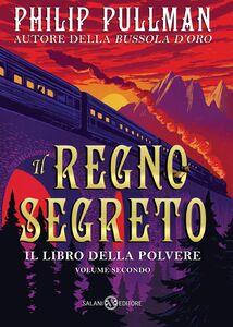 Il Regno segreto Il libro della Polvere #2