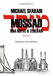 Mossad. Una notte a Theran