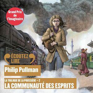 La trilogie de la Poussière (Tome 2) - La communauté des esprits