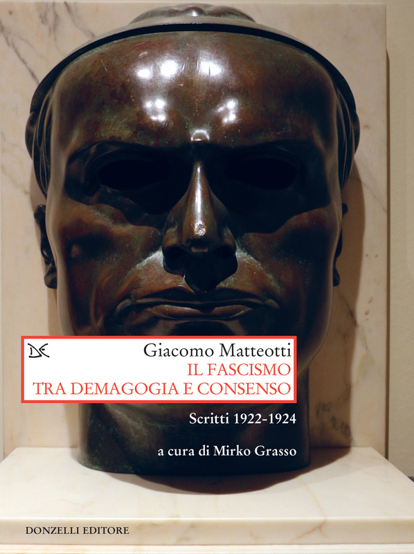 Il fascismo tra demagogia e consenso Scritti 1922-1924