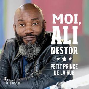 Moi, Ali Nestor Petit prince de la rue