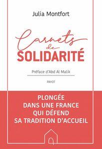 Carnets de solidarité Plongée dans une France qui défend sa tradition d'accueil