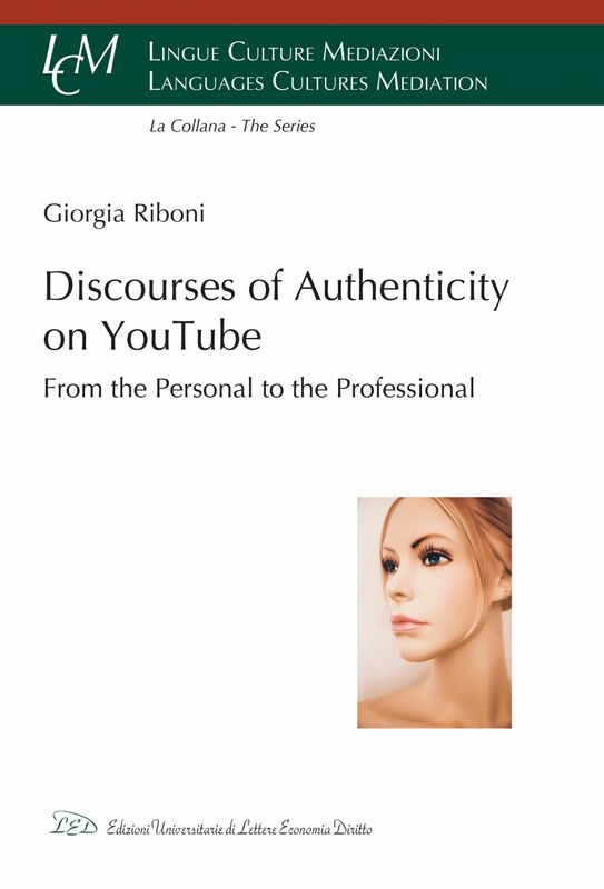 Discourses of Authenticity on YouTube: From the Personal to the Professional