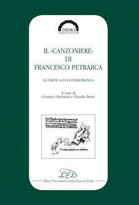 Il 'Canzoniere' di Francesco Petrarca La critica contemporanea