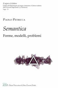 Semantica. Forme, Modelli e Problemi
