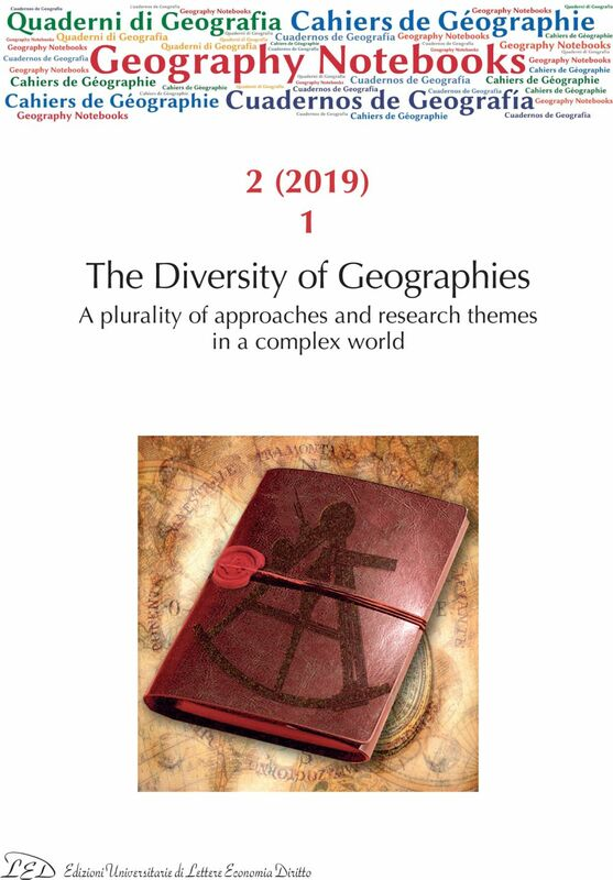 Geography Notebooks. Vol 2, No 1 (2019). The Diversity of Geographies. A plurality of approaches and research themes in a complex world