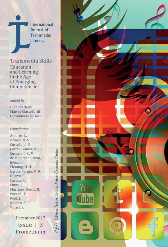 International Journal of Transmedia Literacy (IJTL). Vol 3 (2017). Transmedia Skills. Education and Learning in the Age of Emerging Competencies