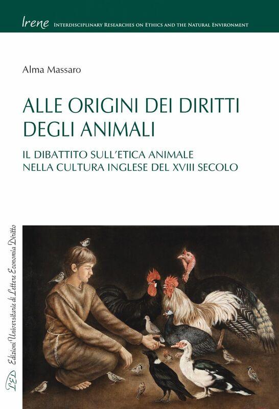 Alle Origini dei Diritti degli Animali Il Dibattito sull'Etica Animale nella Cultura Inglese del XVIII Secolo