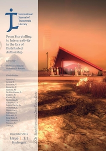 International Journal of Transmedia Literacy (IJTL) Vol 1, No 1 (2015) From Storytelling to Intercreativity in the Era of Distributed Authorship (December 2015, Issue 1.1 - Hydrogen)