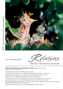 Relations. Beyond Anthropocentrism, 3.2 - November 2015 Wild Animal Suffering and Intervention in Nature: Part II
