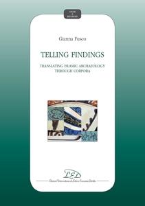 Telling Findings Translating Islamic Archaeology through Corpora