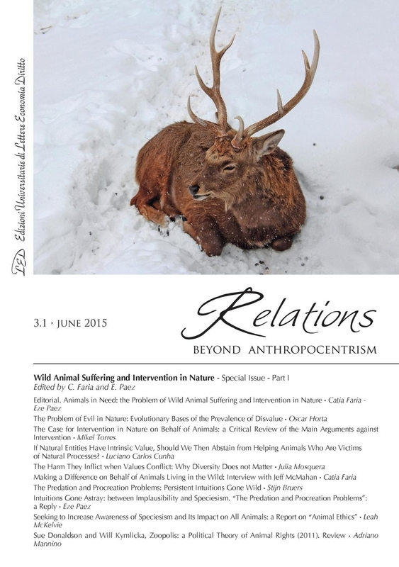 Relations. Beyond Anthropocentrism, 3.1 - June 2015 Wild Animal Suffering and Intervention in Nature: Part I