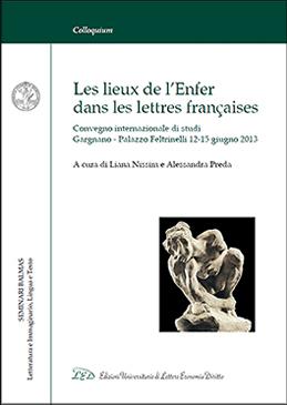 Les lieux de l'Enfer dans les lettres françaises Convegno internazionale di studi. Gargnano, Palazzo Feltrinelli 12-15 giugno 2013
