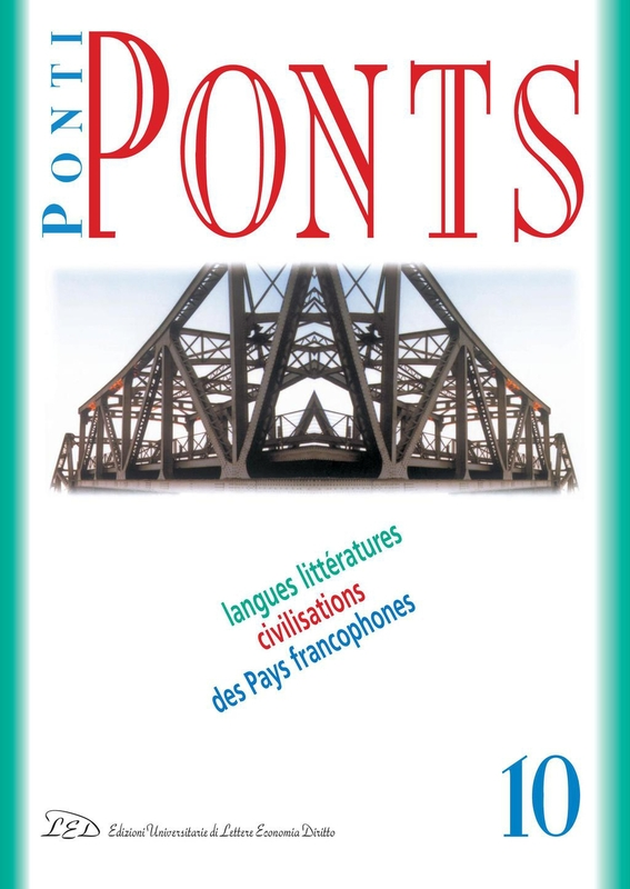 Ponti/Ponts. Langues Littératures Civilisations des Pays Francophones - 10/2010 Hantises