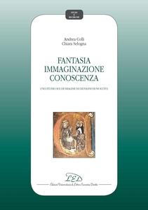 Fantasia Immaginazione Conoscenza Uno studio sul «De imagine» di Giovanni Duns Scoto