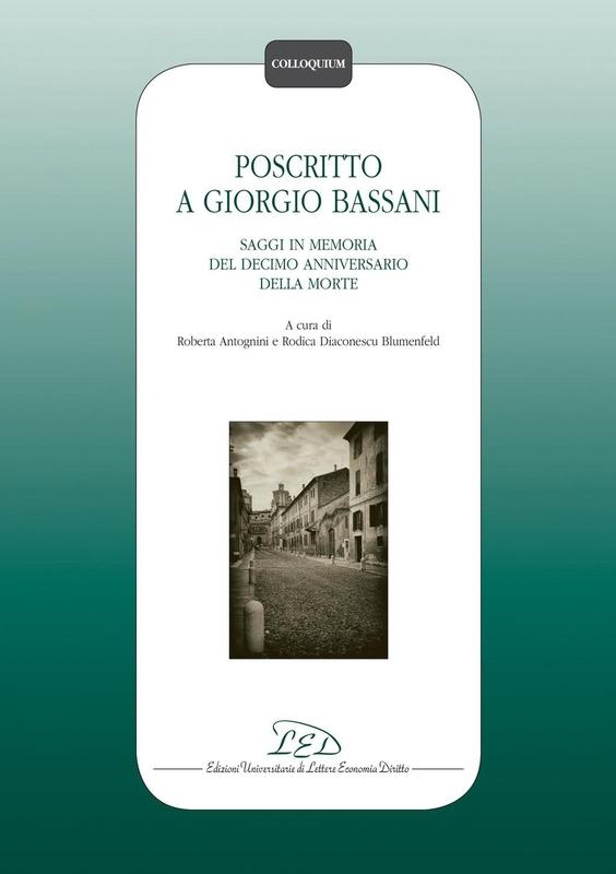 Poscritto a Giorgio Bassani Saggi in memoria del decimo anniversario della morte