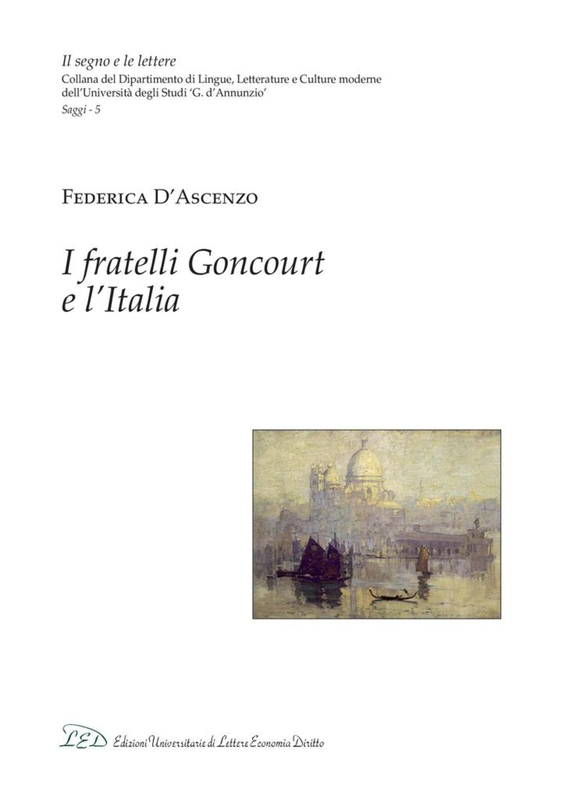 I fratelli Goncourt e l'Italia