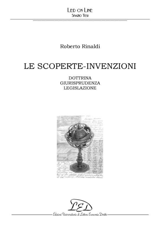 Le scoperte-invenzioni Dottrina Giurisprudenza Prassi