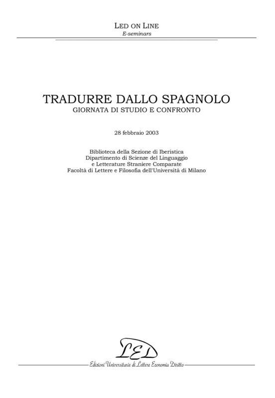 Tradurre dallo spagnolo Giornata di studi e confronto - 28 Febbraio 2003
