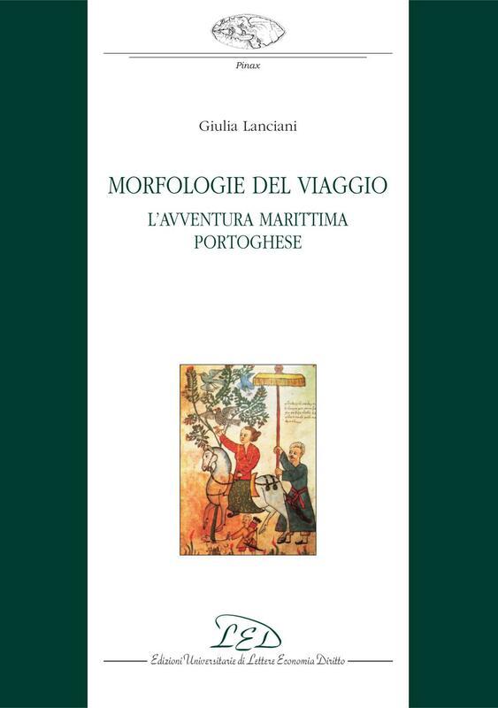 Morfologie del viaggio L'avventura marittima portoghese