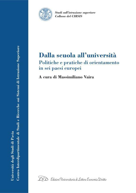 Dalla scuola all'università Politiche e pratiche di orientamento in sei paesi europei