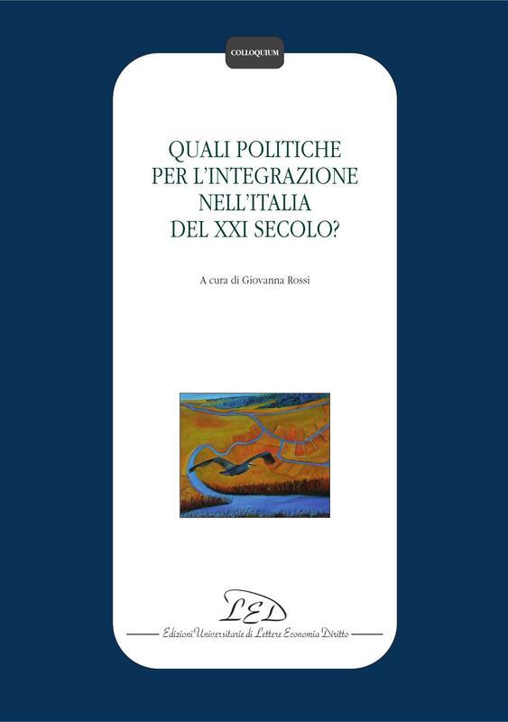 Quali politiche per l'integrazione nell'Italia del XXI secolo?