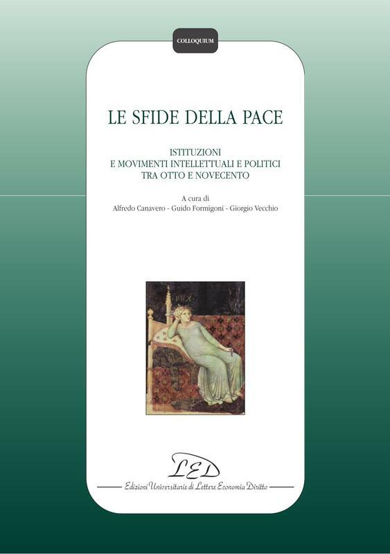 Le sfide della pace Istituzioni e movimenti intellettuali e politici tra Otto e Novecento