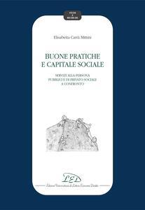 Buone pratiche e capitale sociale Servizi alla persona pubblici e di privato sociale a confronto
