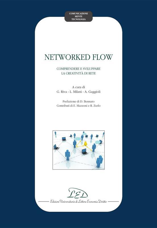 Networked flow Comprendere e supportare la creatività di rete