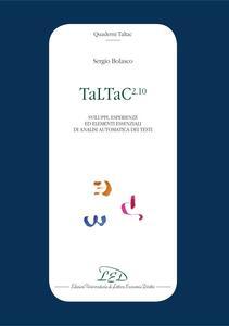 TaLTaC2.10 Sviluppi, esperienze ed elementi essenziali