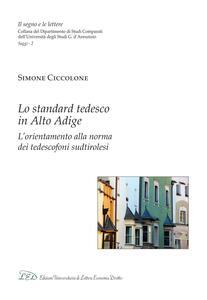 Lo standard tedesco in Alto Adige L'orientamento alla norma dei tedescofoni sudtirolesi