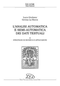 L'analisi automatica e semi-automatica dei dati testuali - II II. Strategia di ricerca e applicazioni