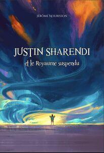 Justin Sharendi et le Royaume suspendu
