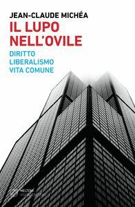 Il lupo nell'ovile Diritto, liberalismo, vita comune