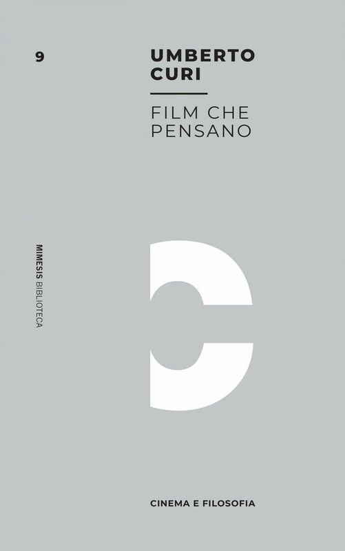 Film che pensano Cinema e filosofia