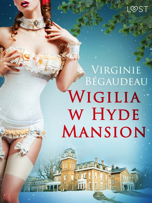 Wigilia w Hyde Mansion - świąteczna erotyka