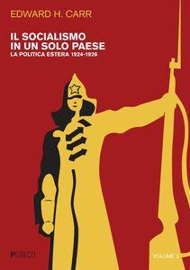 Il socialismo in un solo paese vol. 2 La politica estera 1924-1926
