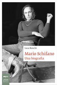 Mario Schifano Una biografia