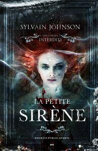 La petite sirène : Les contes interdits